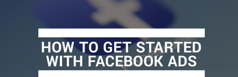 featured_how-to-get-started-with-facebook-ads
