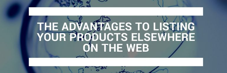 featured_the-advantages-to-listing-your-products-elsewhere-on-the-web